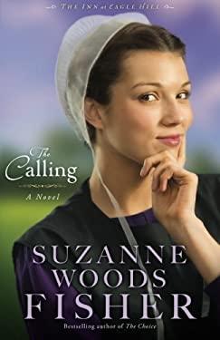 Calling : A Novel