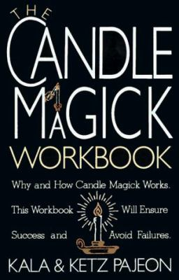 The Candle Magick Workbook 9780806512686
