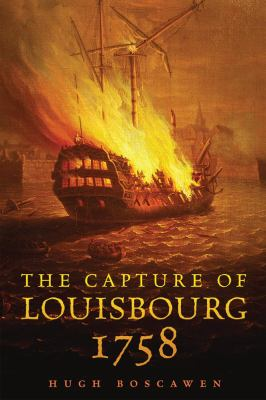 The Capture of Louisbourg, 1758 9780806141558