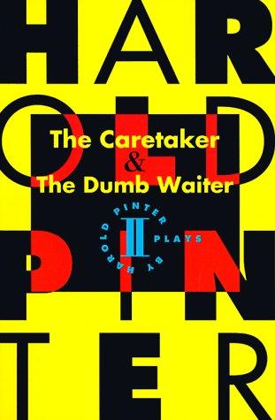 The Caretaker & the Dumb Waiter 9780802150875
