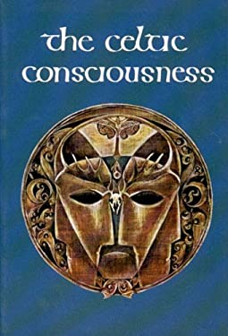 The Celtic Consciousness 9780807611364