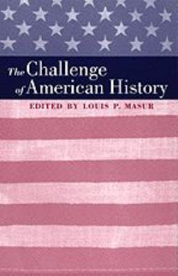 The Challenge of American History 9780801862229