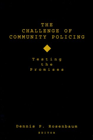 The Challenge of Community Policing: Testing the Promises 9780803954441