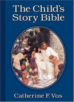 The Child's Story Bible 9780802850119