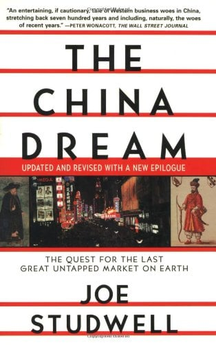 The China Dream: The Quest for the Last Great Untapped Market on Earth 9780802139757