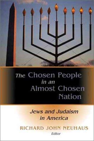The Chosen People in an Almost Chosen Land: Jews and Judaism in America 9780802849298