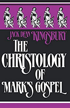 The Christology of Mark's Gospel