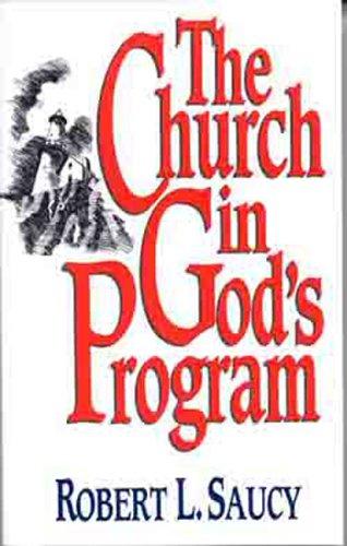 The Church in God's Program 9780802415448