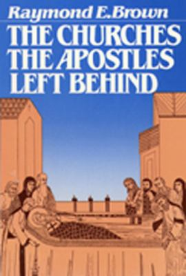 The Churches the Apostles Left Behind 9780809126118