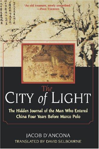 The City of Light: The Hidden 9780806524634