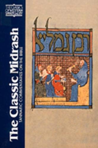 The Classic Midrash: Tannaitic Commentaries on the Bible 9780809135035