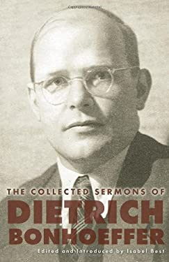 The Collected Sermons of Dietrich Bonhoeffer 9780800699048