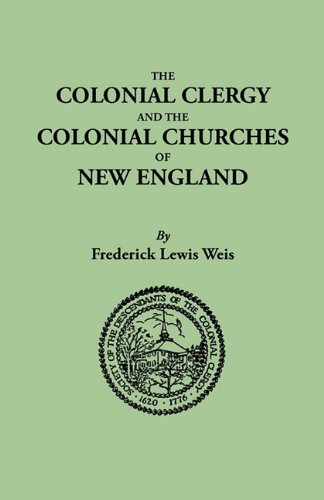 The Colonial Clergy and the Colonial Churches of New England 9780806307794