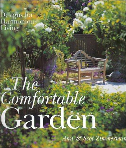 The Comfortable Garden: Designs for Harmonious Living 9780806964133
