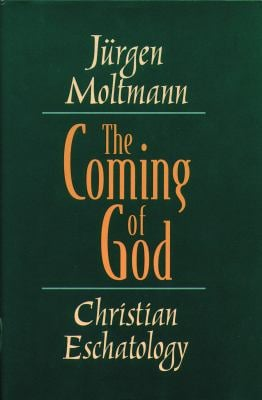 The Coming of God: Christian Eschatology 9780800636661