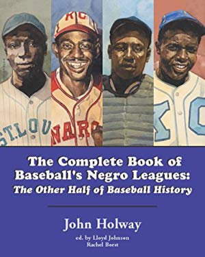 The Complete Book of Baseball's Negro Leagues 9780803820074