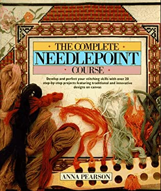 The Complete Needlepoint Course 9780801982279