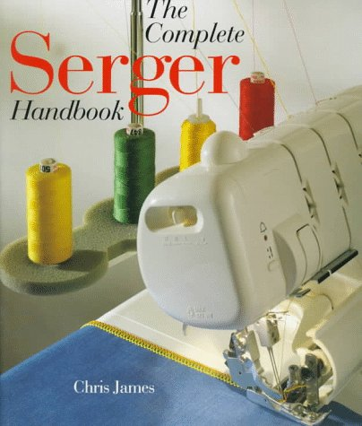 The Complete Serger Handbook 9780806998077