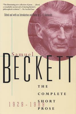 The Complete Short Prose of Samuel Beckett, 1929-1989 9780802134905