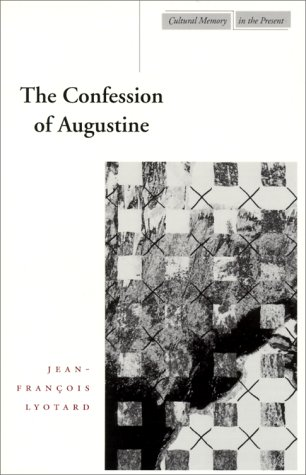 The Confession of Augustine 9780804737937