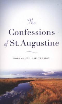 The Confessions of St. Augustine: Modern English Version 9780800787622