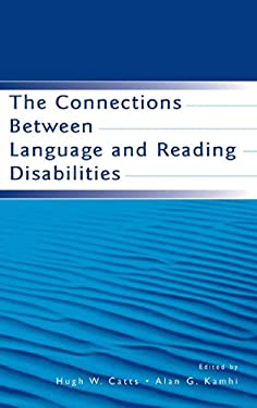 The Connections Between Language and Reading Disabilities 9780805850017
