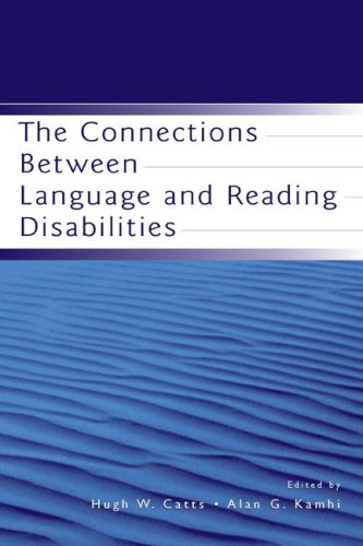 The Connections Between Language and Reading Disabilities 9780805850024