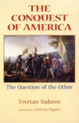 The Conquest of America: The Question of the Other 9780806131375