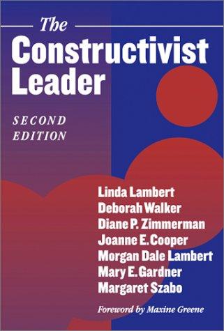 The Constructivist Leader 9780807742532
