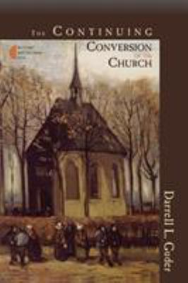 The Continuing Conversion of the Church 9780802847034