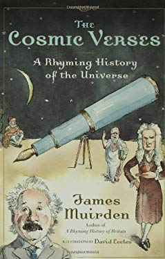 The Cosmic Verses: A Rhyming History of the Universe 9780802715692