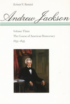 The Course of American Democracy, 1833-1845 9780801859137