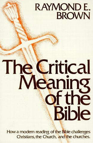 The Critical Meaning of the Bible 9780809124060