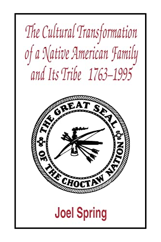 The Cultural Transformation of a Native American Family and Its Tribe 1763-1995: A Basket of Apples 9780805822472
