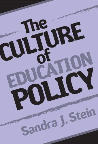 The Culture of Education Policy 9780807744796
