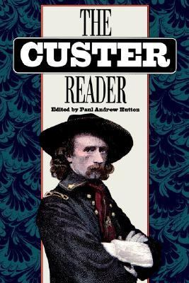 The Custer Reader 9780803272422