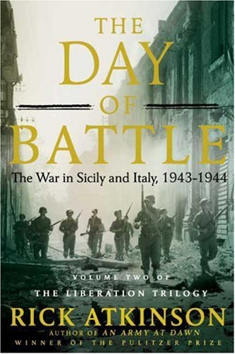 The Day of Battle: The War in Sicily and Italy, 1943-1944 9780805062892