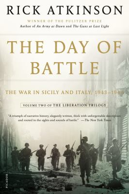 The Day of Battle: The War in Sicily and Italy, 1943-1944 9780805088618