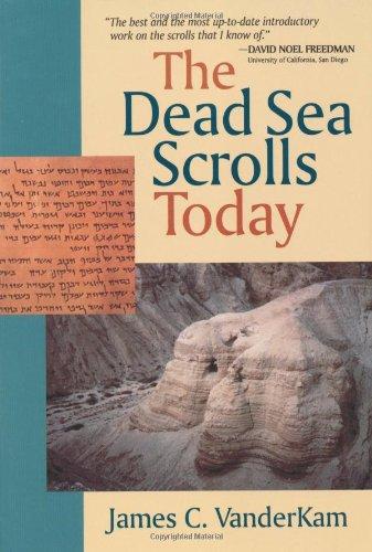 The Dead Sea Scrolls Today 9780802807366