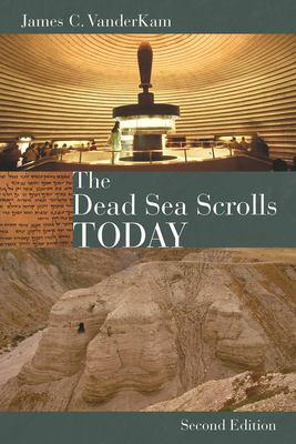 The Dead Sea Scrolls Today 9780802864352