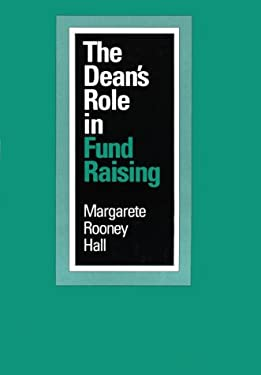 The Dean's Role in Fund Raising 9780801844959