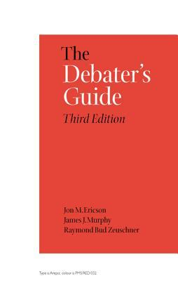 The Debater's Guide, 3rd Edition 9780809325382