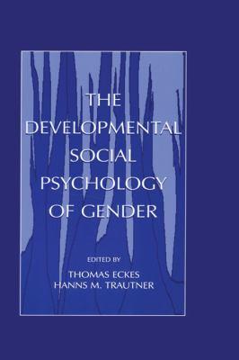 The Developmental Social Psych PR 9780805831900