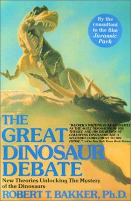 The Dinosaur Heresies: New Theories Unlocking the Mystery of the Dinosaurs and Their Extinction 9780806522609