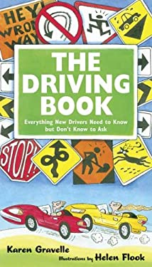 The Driving Book: Everything New Drivers Need to Know But Don't Know to Ask 9780802789334
