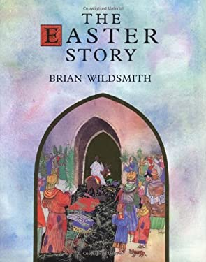 The Easter Story 9780802851895