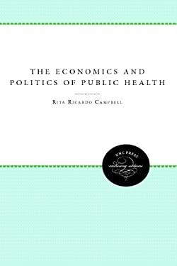 The Economics & Politics of Health 9780807841402