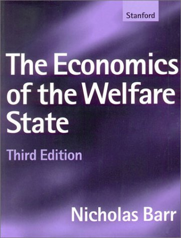The Economics of the Welfare State 9780804735520