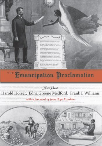 The Emancipation Proclamation: Three Views 9780807131442