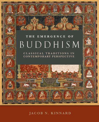 The Emergence of Buddhism: Classical Traditions in Contemporary Perspective 9780800697488